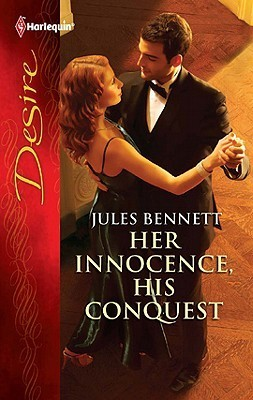 Her Innocence, His Conquest  by  Jules Bennett