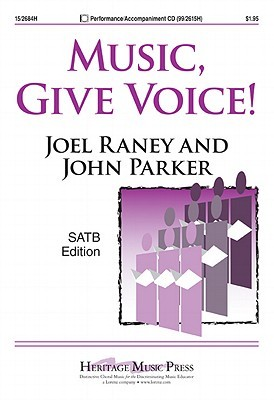 Music, Give Voice! John Parker