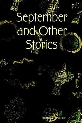 September and Other Stories Julie Ann Dawson