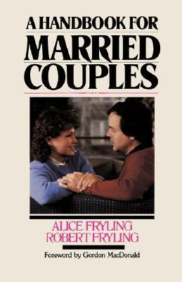 Handbook for Married Couples  by  Robert Fryling