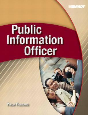 Public Information Officer  by  Phil Politano