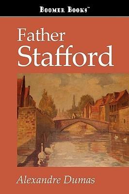 Father Stafford Alexandre Dumas