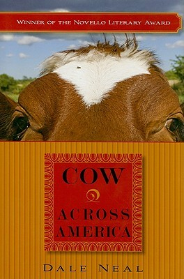 Cow Across America  by  Dale Neal
