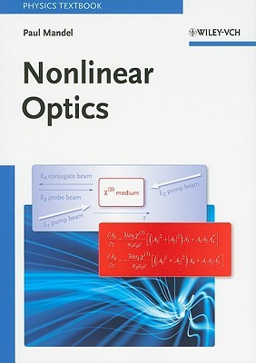 Nonlinear Optics: An Analytical Approach Paul Mandel