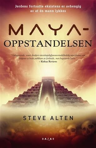 Oppstanden (The Domain Trilogy, #2)  by  Steve Alten