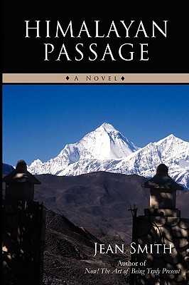 Himalayan Passage  by  Jean Smith