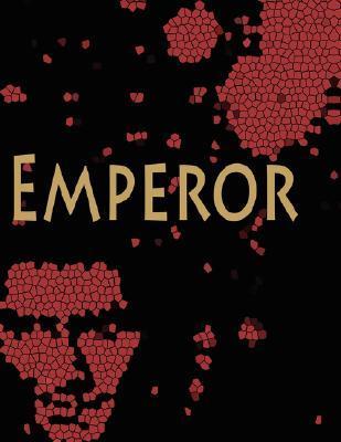 Emperor  by  Stephen Faller