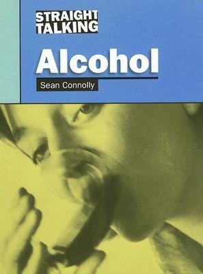 Alcohol  by  Sean Connolly