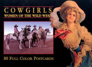 Cowgirls Postcard Book: Women of the Wild West  by  Zon International Publishing