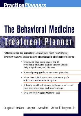 The Behavioral Medicine Treatment Planner Arthur E. Jongsma Jr.