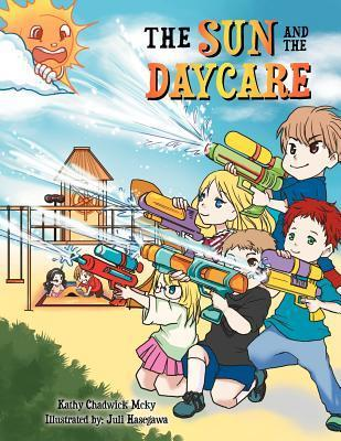 The Sun and the Daycare Kathy Chadwick McKy