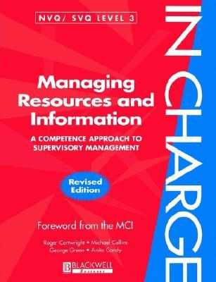 Managing Resources and Information  by  Roger Cartwright