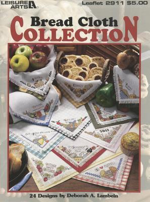 Bread Cloth Collection Deborah A. Lambein