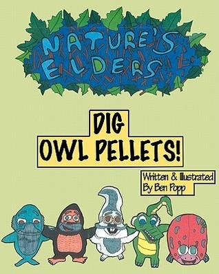 Natures Elders Dig Owl Pellets!  by  Ben Popp