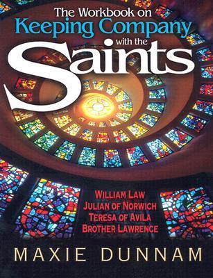 Keeping Company With the Saints Maxie D. Dunnam