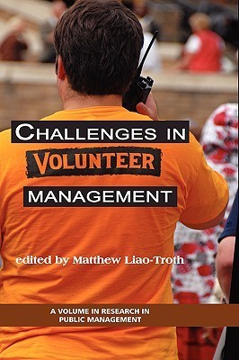 Challenges in Volunteer Management Matthew Allen Liao-Troth
