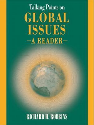 Talking Points on Global Issues: A Reader  by  Richard H. Robbins