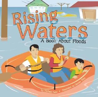 Rising Waters: A Book About Floods Rick  Thomas