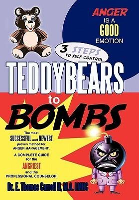 Teddybears to Bombs  by  E. Thomas Carroll II