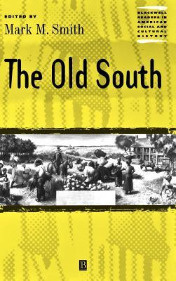 The Old South Alison Smith
