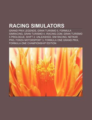 Racing Simulators: Grand Prix Legends, Gran Turismo 5, Formula Simracing, Gran Turismo 4, Iracing.Com, Gran Turismo 5 Prologue Source Wikipedia