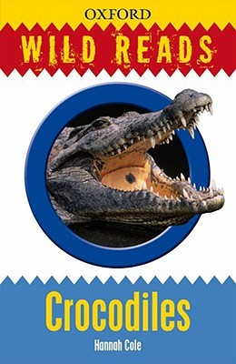 Wild Reads: Crocodiles Hannah Cole