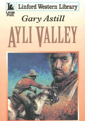 Ayli Valley  by  Gary Astill