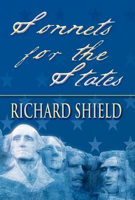 Sonnets for the States Richard Shield