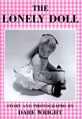 Edith and Mister Bear a Lonely Doll Story  by  Dare Wright