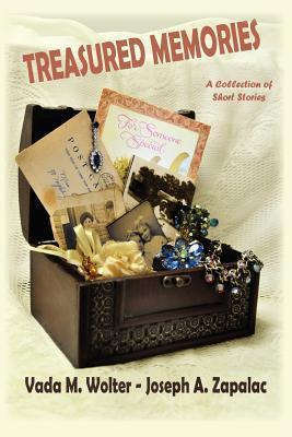 Treasured Memories: A Collection of Short Stories  by  Vada M. Wolter