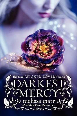 Darkest Mercy Melissa Marr