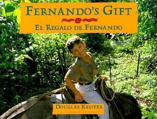 Fernandos Gift/ El Regalo de Fernando Douglas Keister