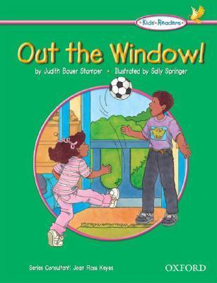 Out the Window! Judith Bauer Stamper