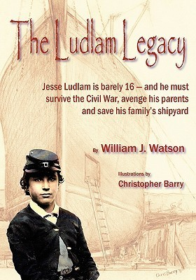 The Ludlam Legacy William J.  Watson