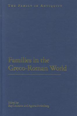 Families in the Greco-Roman World  by  Agneta Stromberg