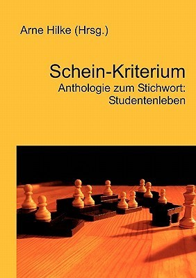 Schein-Kriterium  by  Arne Hilke