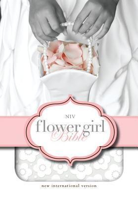 The Flower Girl Bible, NIV Anonymous