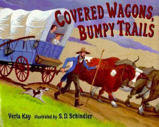 Covered Wagons, Bumpy Trails Verla Kay