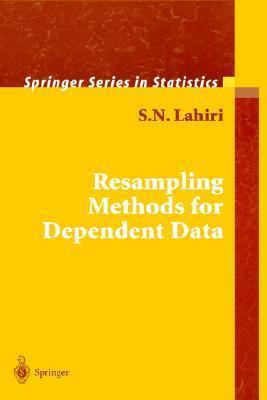 Resampling Methods for Dependent Data  by  S. K. Lahiri