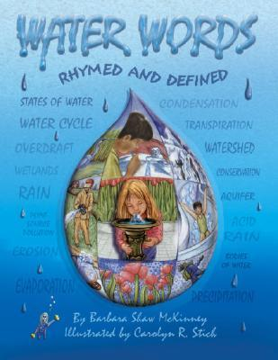 Water Words Rhymed and Defined  by  Barbara Shaw McKinney