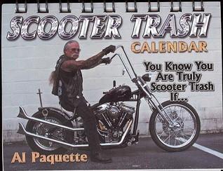 Scooter Trash Al Paquette