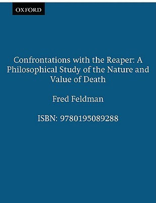 Pleasure and the Good Life: Concerning the Nature, Varieties, and Plausibility of Hedonism: Concerning the Nature, Varieties, and Plausibility of Hedonism Fred Feldman