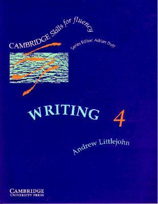 Writing 4 Students book: Advanced  by  Andrew Littlejohn