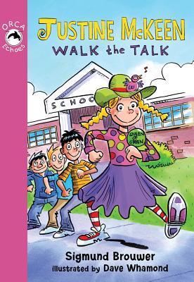 Justine McKeen, Walk the Talk Sigmund Brouwer