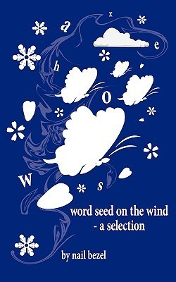 Word Seed on the Wind - A Selection Nail Bezel