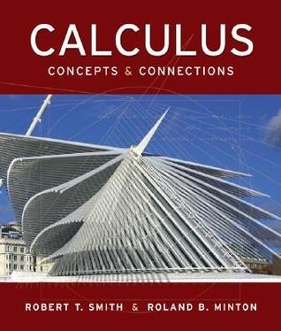 Calculus: Concepts And Connections Robert T. Smith