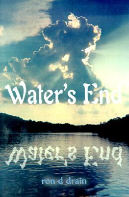 Waters End Ron D. Drain