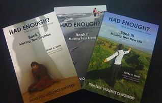 Had Enough? When You Have to Make a Change... Set  by  Debra A. Smith