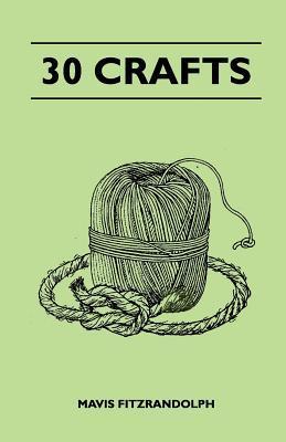 30 Crafts  by  Mavis Fitzrandolph