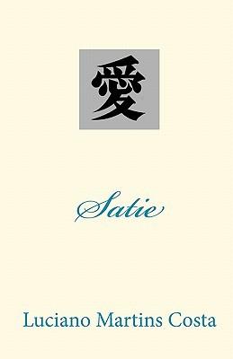 Satie  by  Luciano Martins Costa
